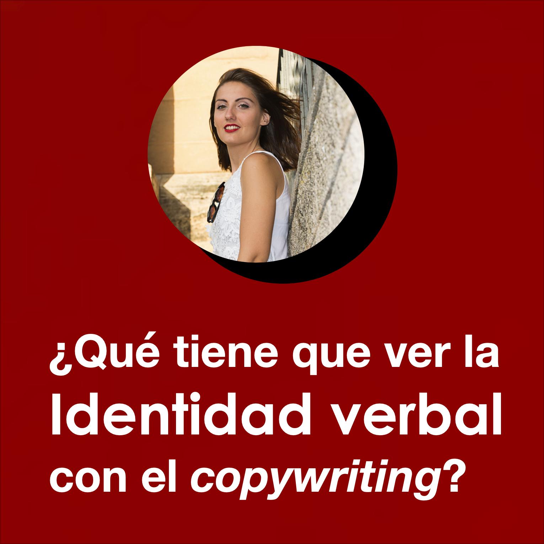¿La identidad verbal es copywriting?